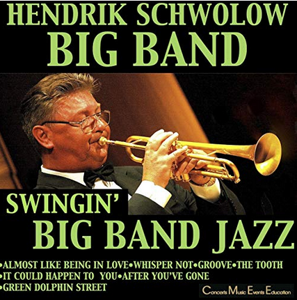It Could happen to You Hendrik Schwolow Big Band